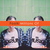 Millions Of / Foolk (CD)